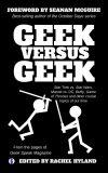 Geek Versus Geek