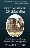 Reading Heyer: The Black Moth